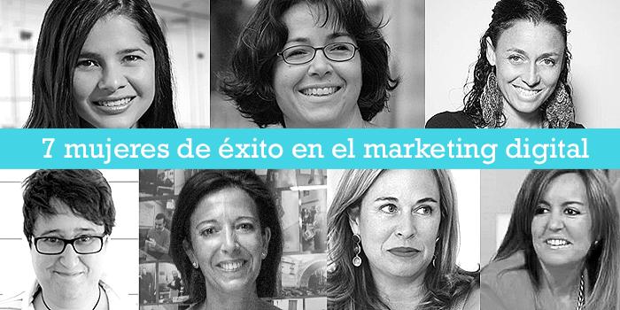 7 mujeres de éxito enseñan cómo triunfar en marketing digital