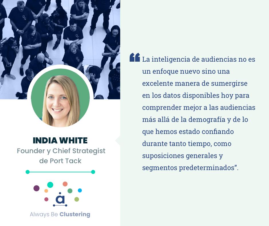 Audience intelligence - India White
