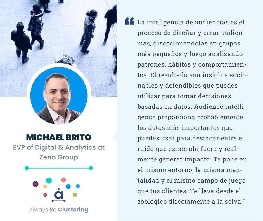 Audience intelligence - Michael Brito